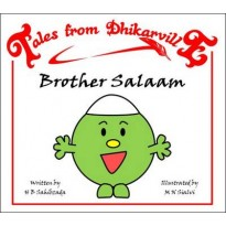 Tales from Dhikarville: Brother Salaam